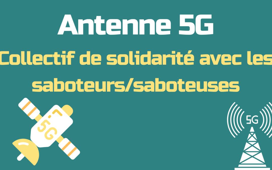 Tribune : Collectif de solidarité avec les saboteurs/saboteuses 5G